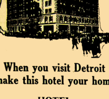 Vintage Detroit Fort Shelby Hotel Ad #2 Sticker
