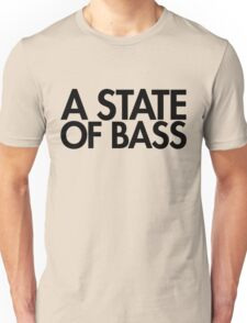 A State Of Bass (black) Unisex T-Shirt