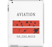 Aviation on the Move iPad Case/Skin
