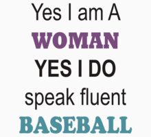 Women speak baseball too.. by CreatingRayne
