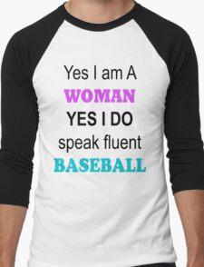 Women speak baseball too.. T-Shirt