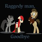 Goodbye Raggedy Doctor by Jadedragonfly84