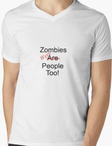 Zombies were people too Mens V-Neck T-Shirt