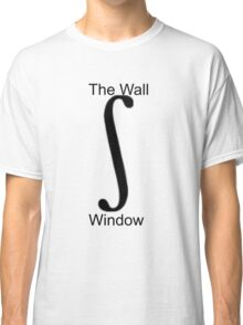 window to the wall Classic T-Shirt