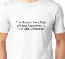 Mayan doomsday Unisex T-Shirt