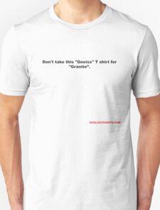 Geology jokes for light shirts T-Shirt
