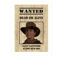 """Clint Eastwood"" wanted poster from Back to the Future 3 Art Print"