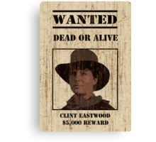 """Clint Eastwood"" wanted poster from Back to the Future 3 Canvas Print"