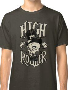 High Roller Classic T-Shirt