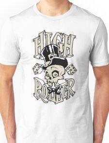 High Roller Unisex T-Shirt
