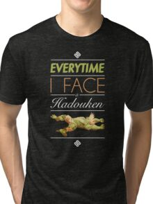 Everytime I face a Hadouken Tri-blend T-Shirt