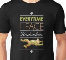 Everytime I face a Hadouken Unisex T-Shirt