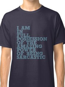 "The Demon's Lexicon: ""Sarcastic"" Classic T-Shirt"