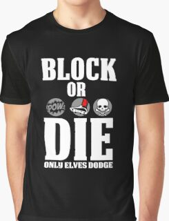 Block or Die Graphic T-Shirt