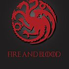 Fire and Blood - Game of Thrones by MCellucci