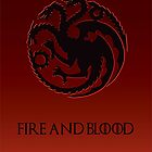 Fire and Blood - Game of Thrones - Red by MCellucci