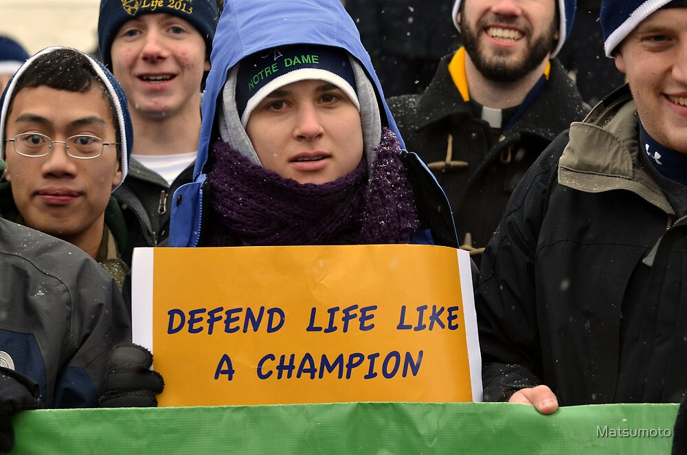 March for Life - Defend Life like a Champion by Matsumoto