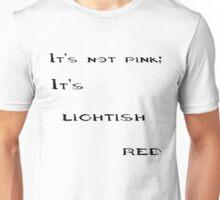 It's not pink; it's lightish red Donut Unisex T-Shirt