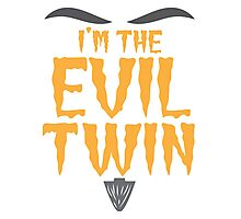 I'm the EVIL TWIN funny Halloween costume Photographic Print