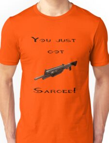 You just got Sarged! Red vs Blue Unisex T-Shirt