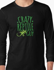 Crazy Reptile Guy Long Sleeve T-Shirt