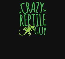 Crazy Reptile Guy Unisex T-Shirt