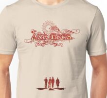 Fancy Axe Bros. Unisex T-Shirt