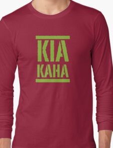 KIA KAHA (STAY STRONG in MAORI language) Long Sleeve T-Shirt