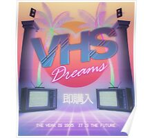 VHS Dreams - The year is 1995 Poster