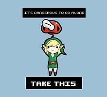 It's dangerous to go alone, baby Unisex T-Shirt