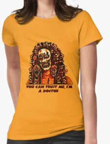 You Can Trust Me, I'm a Doctor (Big Image) Womens Fitted T-Shirt