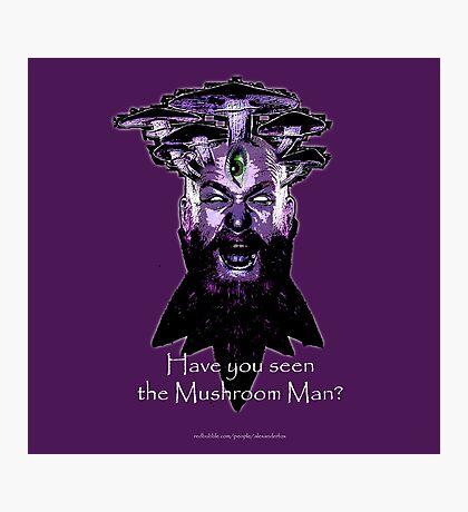 The Mushroom Man Photographic Print
