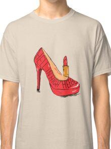 """""""Sweet Heels"""" Classic T-Shirt"""