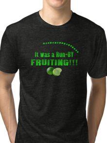 Run-By Fruiting Tri-blend T-Shirt