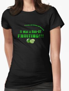 Run-By Fruiting Womens Fitted T-Shirt