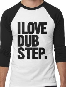 I Love Dubstep (black) Men's Baseball ¾ T-Shirt
