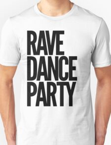 Rave Dance Party (black) T-Shirt