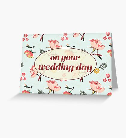 Bouquet Wedding Day Card and Gifts Greeting Card