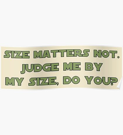 Size Matters Not Poster