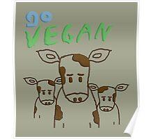 GO VEGAN - CALVES Poster