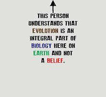 This person understands that evolution... Unisex T-Shirt