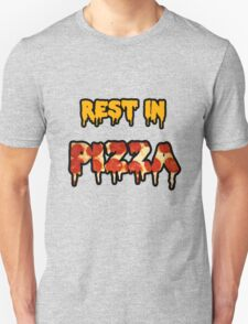 Pizza is death T-Shirt