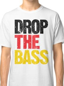 DROP THE BASS (Germany) Classic T-Shirt