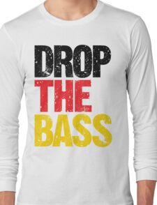 DROP THE BASS (Germany) Long Sleeve T-Shirt