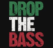 DROP THE BASS (Italy) by DropBass