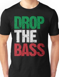 DROP THE BASS (Italy) Unisex T-Shirt