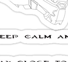Keep calm and stay close to me I'm your best chance for survival Halo Master Chief Forward Unto Dawn Sticker