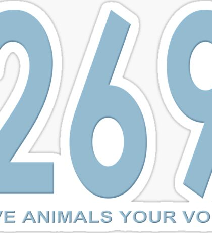 269 - give animals your voice Sticker