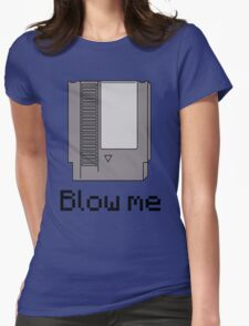 NES cartridge- blow me Womens Fitted T-Shirt