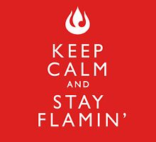 Keep Calm and Stay Flamin' T-Shirt
